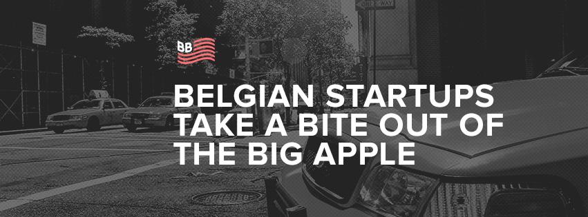 Belgian Startups Take a Bit of the Big Apple